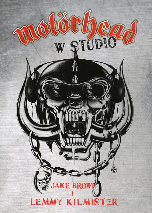 okładka Motorhead w studio, Książka   Jake Brown, Lemmy Kilmister