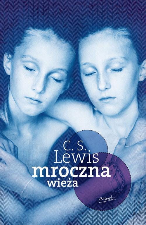 okładka Mroczna Wieża, Książka   C.S. Lewis
