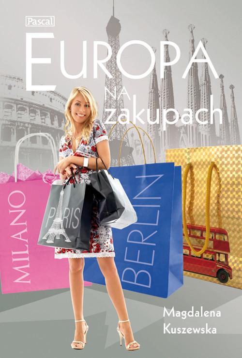 okładka Europa na zakupachksiążka |  | Kuszewska Magdalena