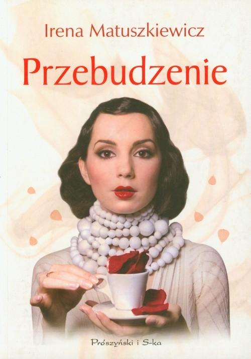 okładka Przebudzenieksiążka |  | Irena Matuszkiewicz