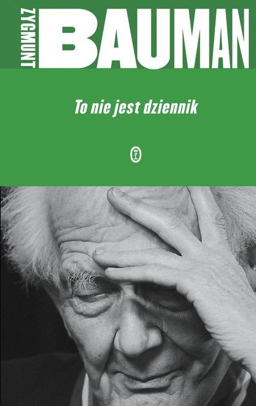 okładka To nie jest dziennikksiążka      Zygmunt Bauman