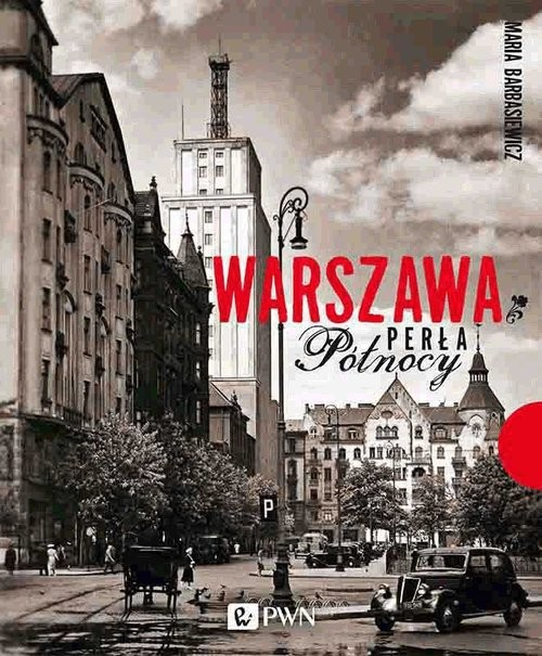okładka Warszawa Perła Północyksiążka |  | Maria Barbasiewicz