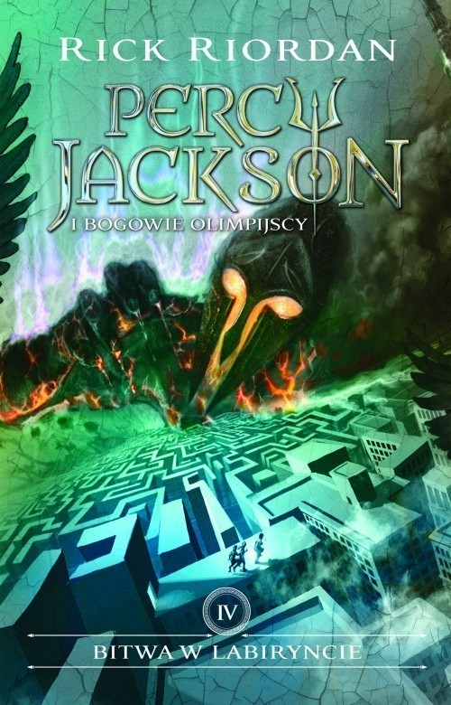 okładka Bitwa w Labiryncie Percy Jackson i Bogowie olimpijscy Tom 4, Książka   Rick Riordan