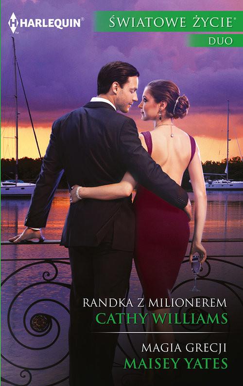 okładka Randka z milionerem Magia Grecjiksiążka      Cathy Williams, Maisey Yates