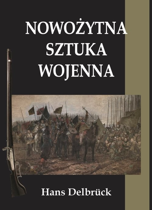 okładka Nowożytna sztuka wojennaksiążka |  | Delbruck Hans