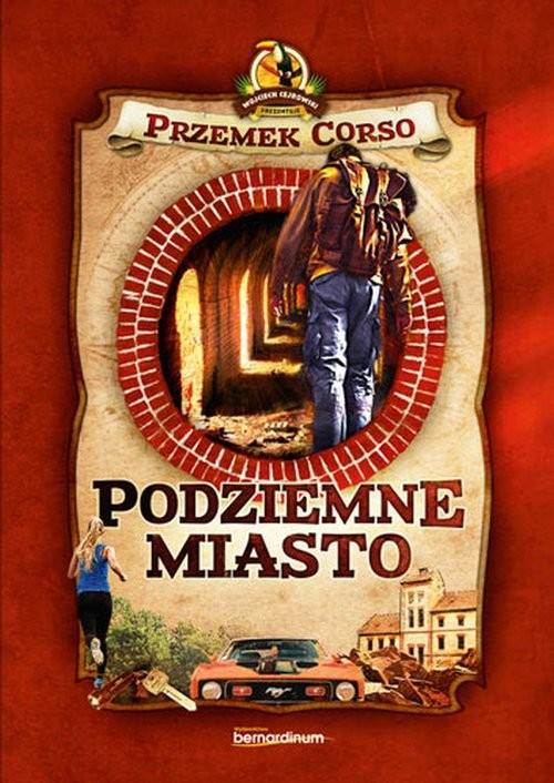 okładka Podziemne miastoksiążka |  | Przemek Corso