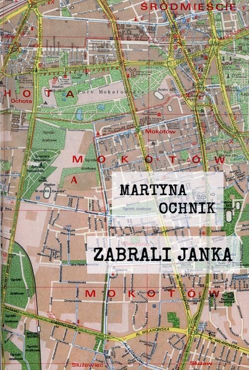 okładka Zabrali Jankaksiążka |  | Martyna Ochnik
