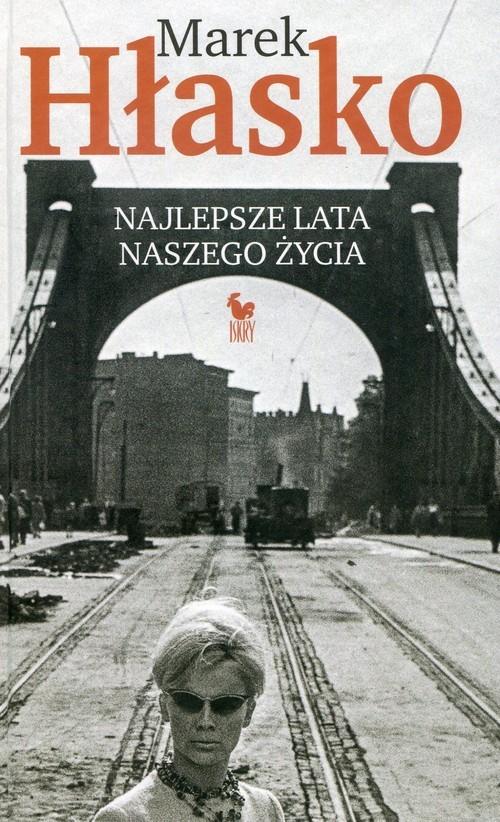 okładka Najlepsze lata naszego życiaksiążka |  | Hłasko Marek