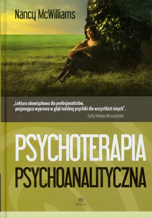 okładka Psychoterapia psychoanalityczna Poradnik praktykaksiążka |  | McWilliams Nancy