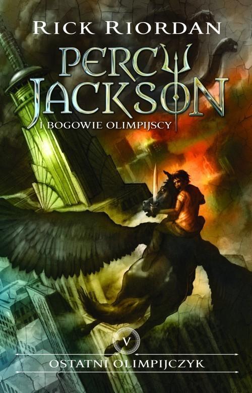 okładka Ostatni olimpijczyk Percy Jackson i Bogowie Olimpijscy Tom 5, Książka   Rick Riordan