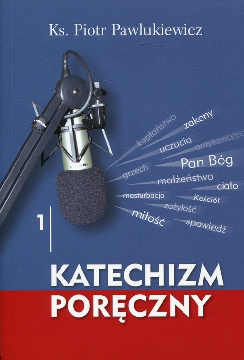 okładka Katechizm poręczny 1książka      Pawlukiewicz Piotr