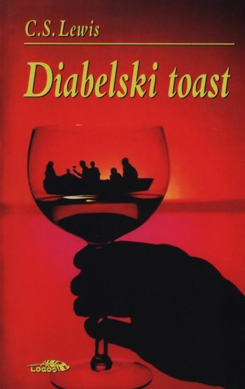 okładka Diabelski toast, Książka   C.S. Lewis