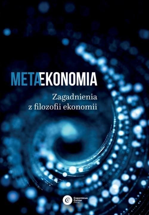 okładka Metaekonomia Zagadnienia z filozofii ekonomii, Książka |