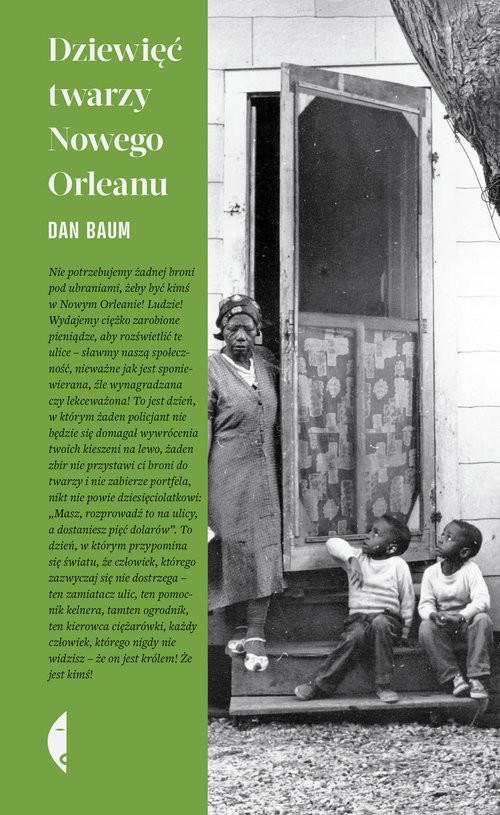 okładka Dziewięć twarzy Nowego Orleanu, Książka   Dan Baum