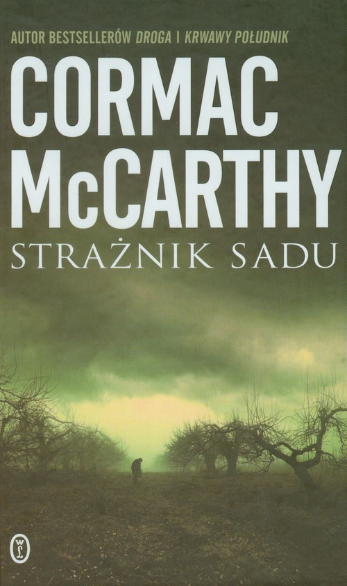 okładka Strażnik saduksiążka |  | Cormac McCarthy