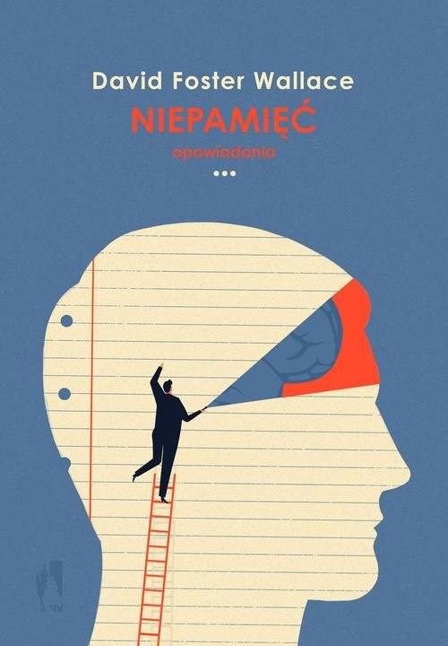 okładka Niepamięćksiążka |  | David Foster Wallace