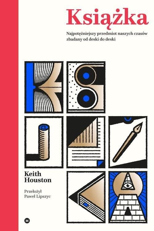 okładka Książka Najpotężniejszy przedmiot naszych czasów zbadany od deski do deskiksiążka |  | Houston Keith