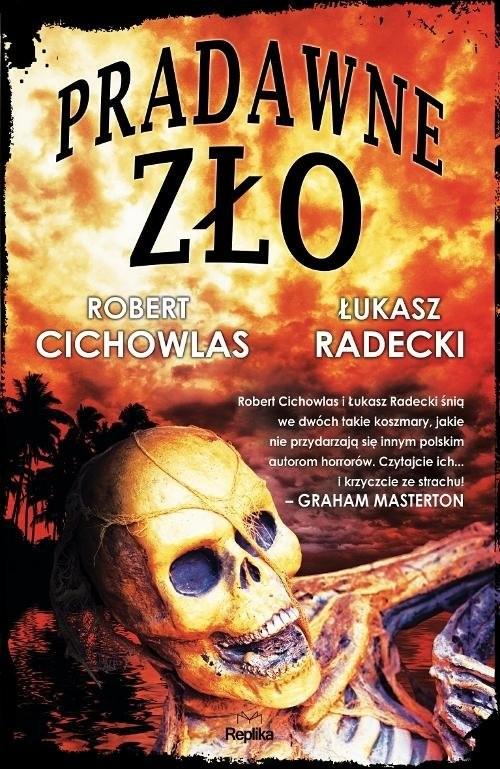 okładka Pradawne złoksiążka |  | Robert Cichowlas, Łukasz Radecki