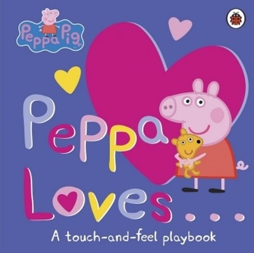 okładka Peppa Loves A Touch and Feel Playbook, Książka |