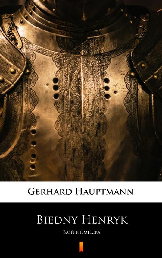 okładka Biedny Henrykebook | epub, mobi | Gerhart Hauptmann