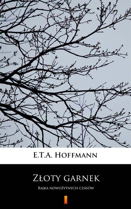 okładka Złoty garnekebook | epub, mobi | E.T.A. Hoffmann
