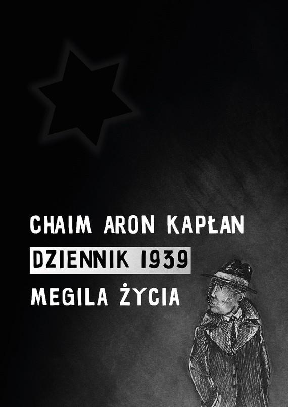 okładka DZIENNIK 1939ebook | epub, mobi | Chaim Aron Kapłan