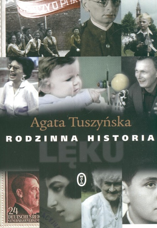 okładka Rodzinna historia lękuksiążka |  | Agata Tuszyńska