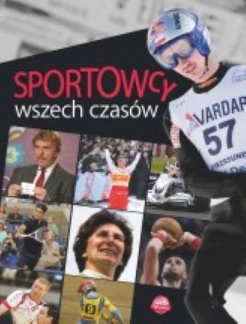 okładka Sportowcy wszech czasów, Książka   Szymanowski P.