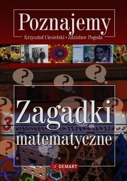 okładka Zagadki matematyczne Poznajemyksiążka |  | Krzysztof Ciesielski, Zdzisław Pogoda