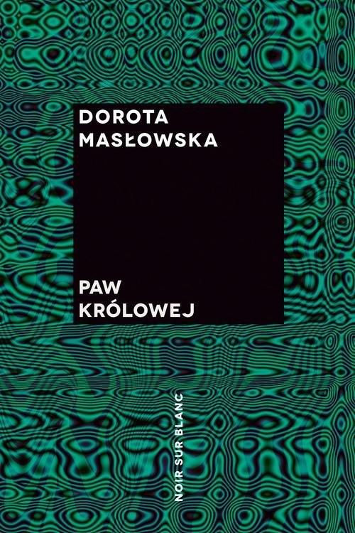 okładka Paw królowejksiążka |  | Dorota Masłowska
