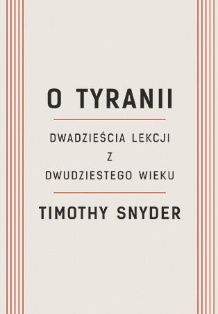 okładka O tyranii, Książka | Timothy Snyder