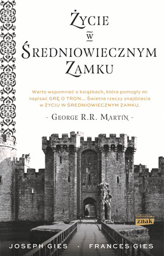 okładka Życie w średniowiecznym zamkuksiążka |  | Gies Francis