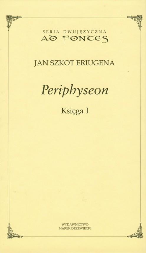 okładka Periphyseon Księga 1, Książka   Jan Szkot Eriugena