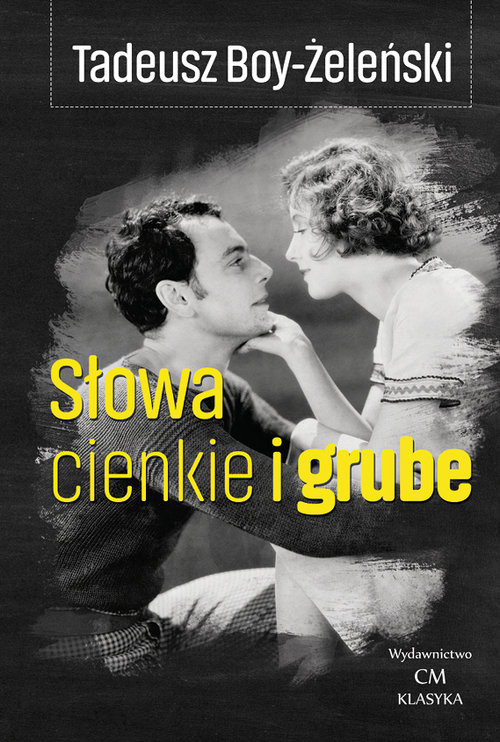 okładka Słowa cienkie i grubeksiążka |  | Tadeusz Boy-Żeleński