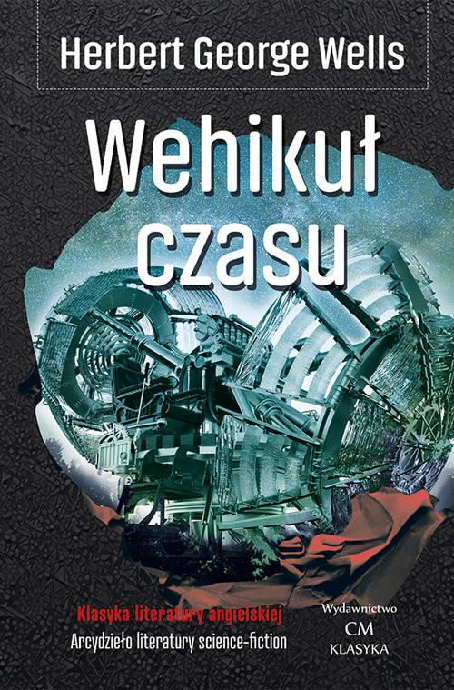 okładka Wehikuł czasuksiążka |  | Herbert George Wells