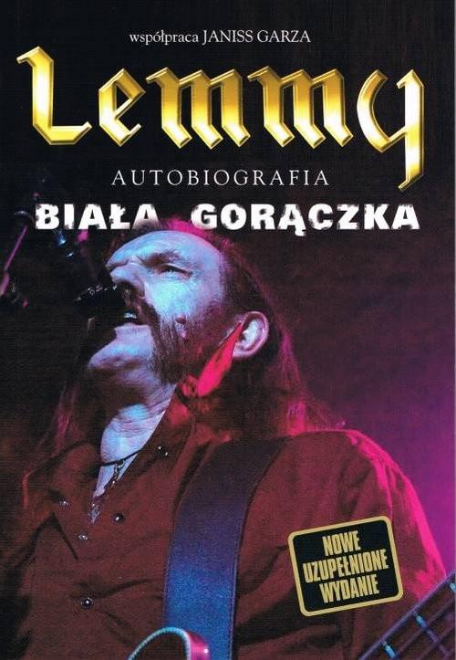 okładka Lemmy - Biała gorączka, Książka   Lemmy, Janiss Garza