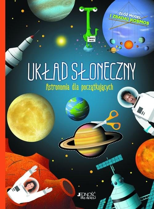 okładka Układ Słoneczny Astronomia dla początkującychksiążka |  | Bolland Jean-François