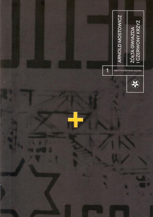 okładka Żółta gwiazda i czerwony krzyżksiążka |  | Mostowicz Arnold