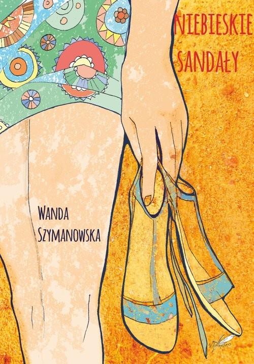 okładka Niebieskie Sandałyksiążka |  | Wanda Szymanowska