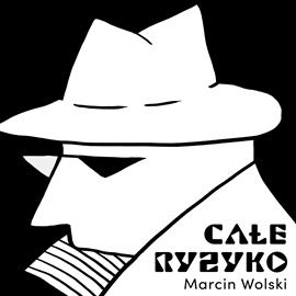 okładka Całe ryzykoaudiobook | MP3 | Marcin Wolski