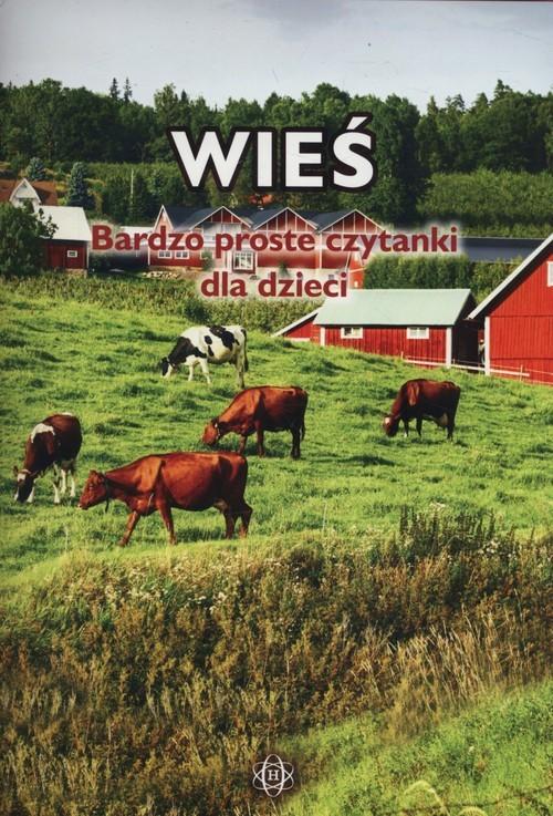 okładka Wieś Bardzo proste czytanki dla dzieci, Książka  
