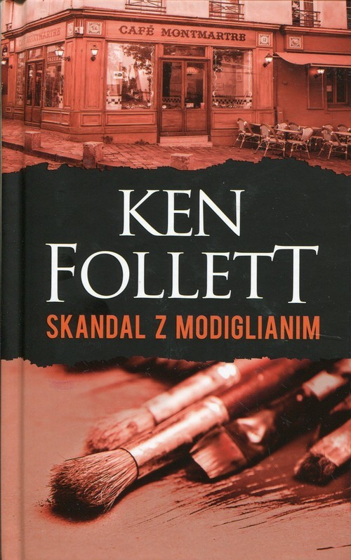 okładka Skandal z Modiglianimksiążka      Ken Follett