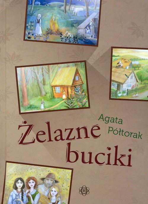 okładka Żelazne buciki, Książka   Agata Półtorak