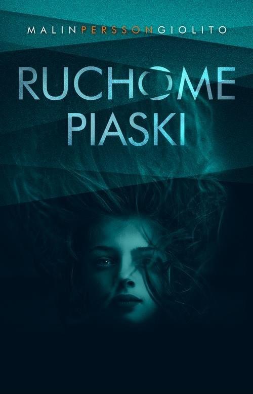 okładka Ruchome piaskiksiążka |  | Malin Persson-Giolito