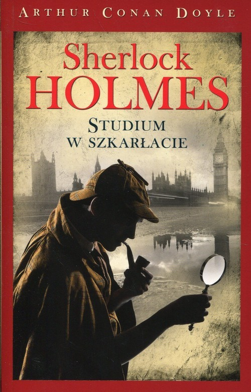 okładka Sherlock Holmes Studium w szkarłacieksiążka      Arthur Conan Doyle