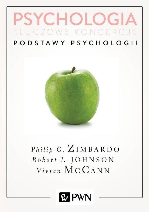 okładka Psychologia Kluczowe koncepcje Tom 1 Podstawy psychologiiksiążka      Zimbardo Philip, Robert Johnson, Vivian  McCann