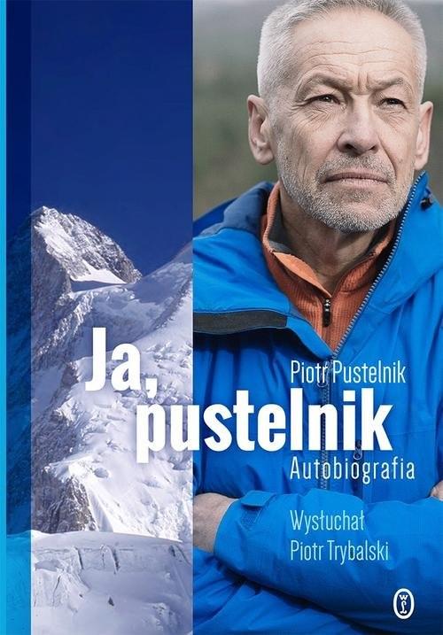 okładka Ja, pustelnik Autobiografiaksiążka      Piotr Pustelnik, Piotr Trybalski