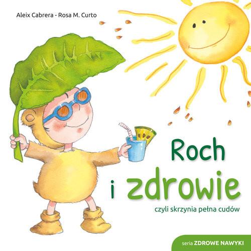 okładka Roch i zdrowie, Książka | Aleix Cabrera, Rosa M. Curto