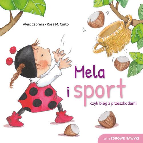 okładka Mela i sport, Książka | Cabrera Aleix, M. Curto Rosa