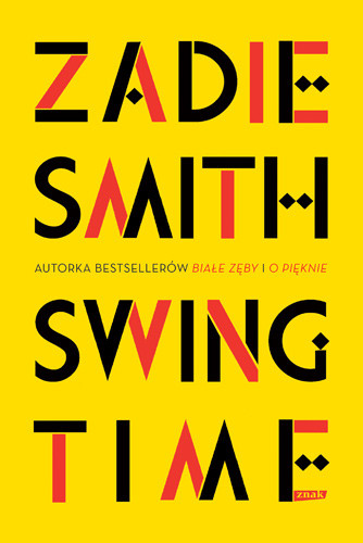 okładka SWING TIMEksiążka      Zadie Smith